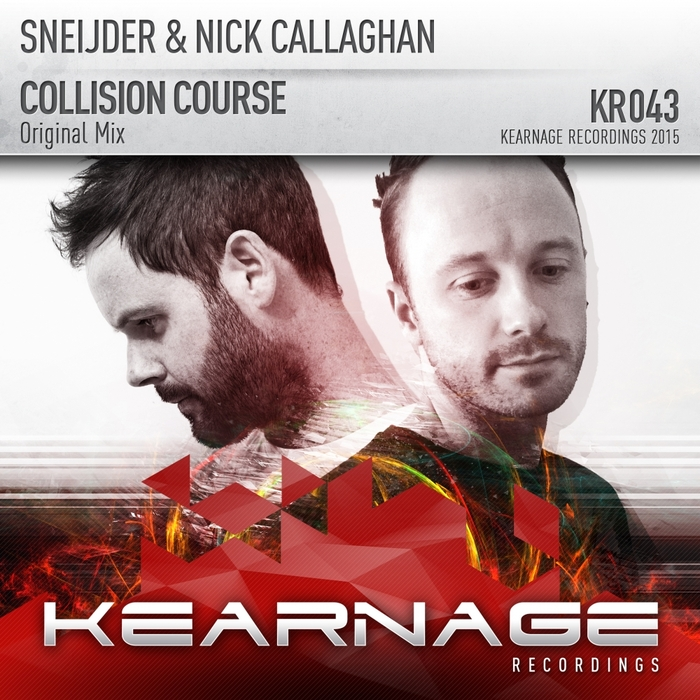 SNEIJDER & NICK CALLAGHAN - Collision Course