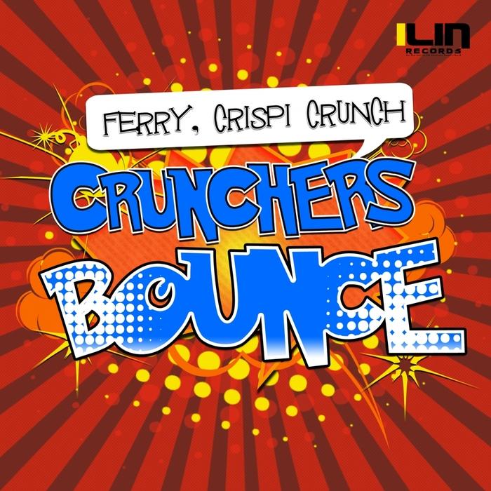 CRISPI CRUNCH & FERRY - Crunchers' Bounce