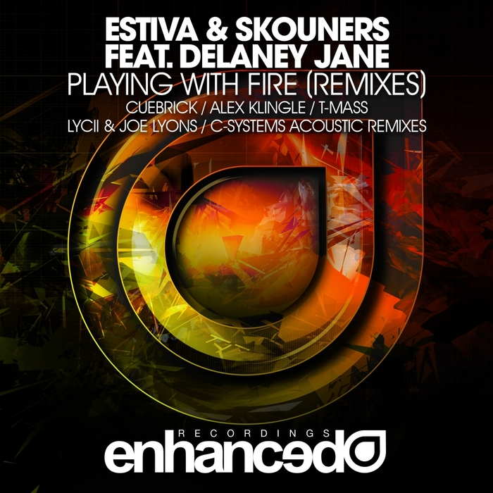 ESTIVA & SKOUNERS feat DELANEY JANE - Playing With Fire