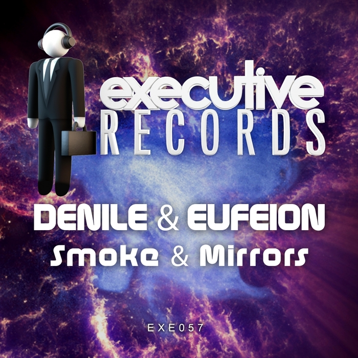 DENILE & EUFEION - Smoke & Mirrors