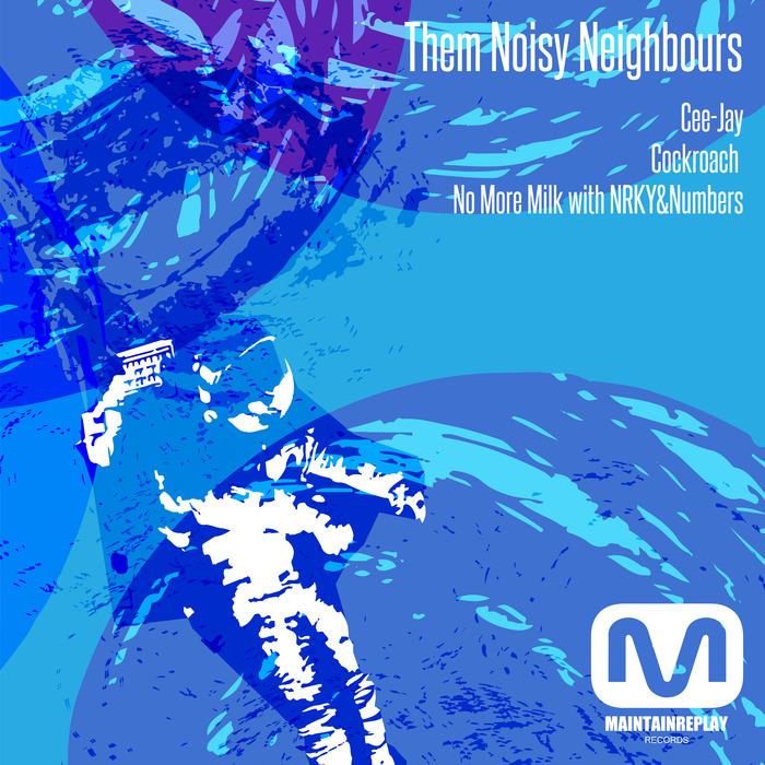 THEM NOISY NEIGHBOURS - The Cee-Jay EP