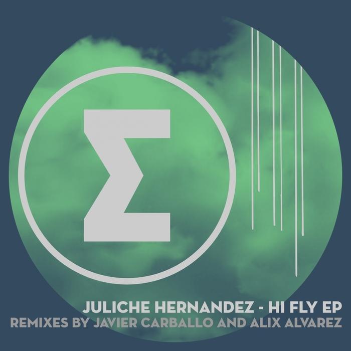 JULICHE HERNANDEZ - Hi Fly EP