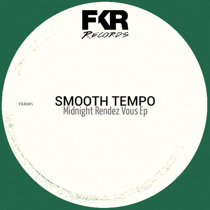 SMOOTH TEMPO - Midnight Rendez Vous EP