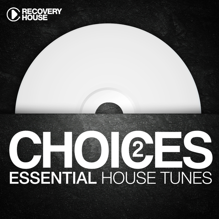VARIOUS - Choices: Essential House Tunes #2
