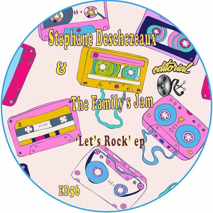 STEPHANE DESCHEZEAUX & THE FAMILY'S JAM - Let's Rock EP