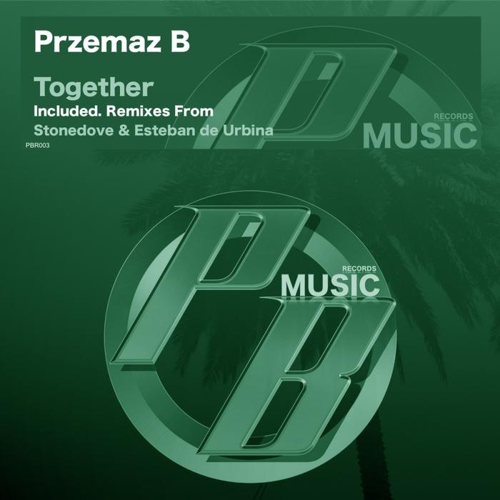PRZEMAZ B - Together