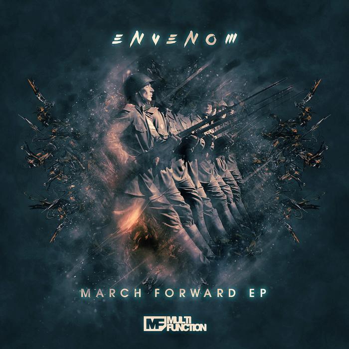 ENVENOM - March Forward