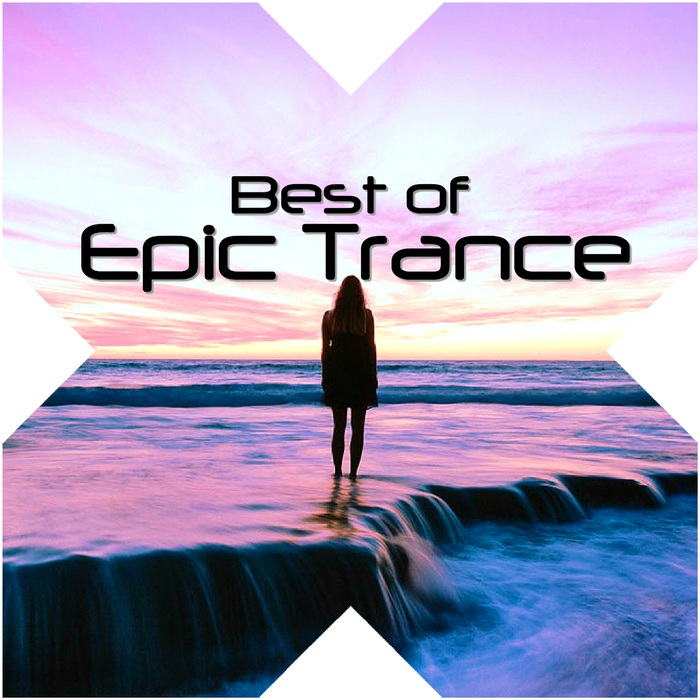 VARIOUS - Best Of Epic Trance