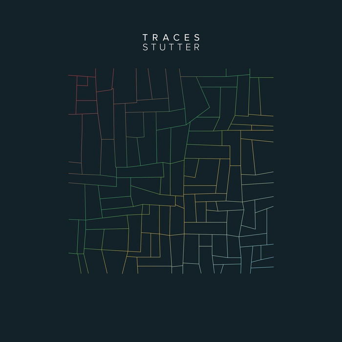 TRACES - Stutter