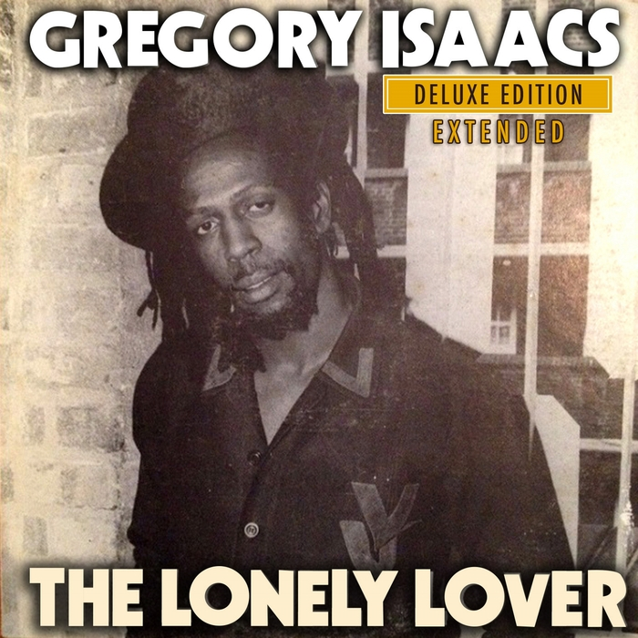 GREGORY ISAACS - The Lonely Lover: Deluxe Edition Extended
