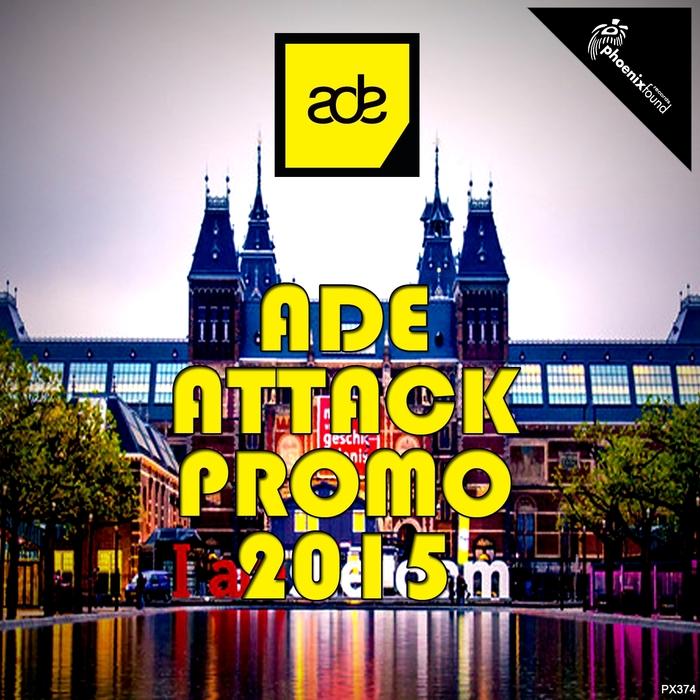 VARIOUS - Ade Attack Promo 2015