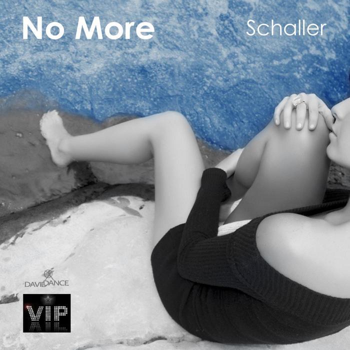 SCHALLER - No More