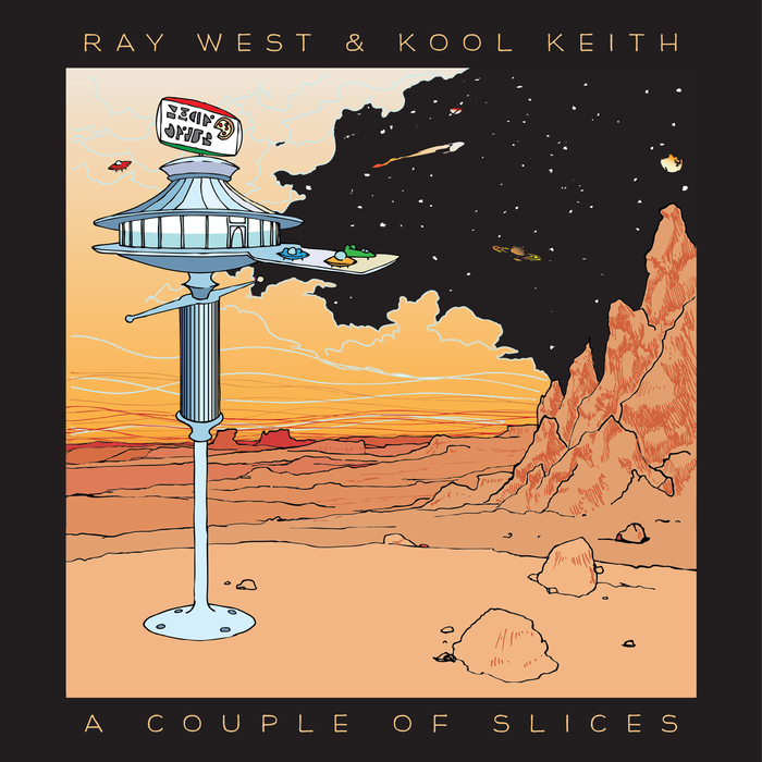 RAY WEST & KOOL KEITH - A Couple Of Slices
