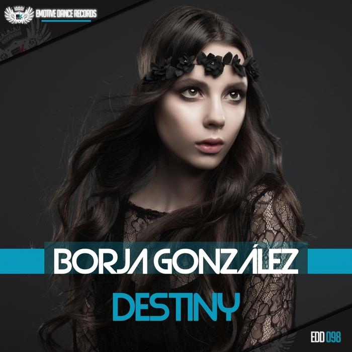 BORJA GONZALEZ - Destiny