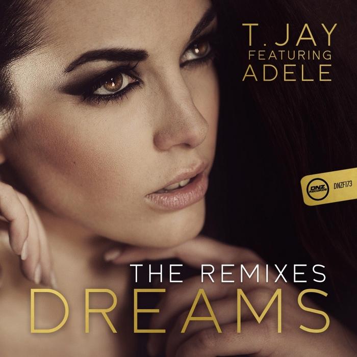 T JAY feat ADELE - Dreams