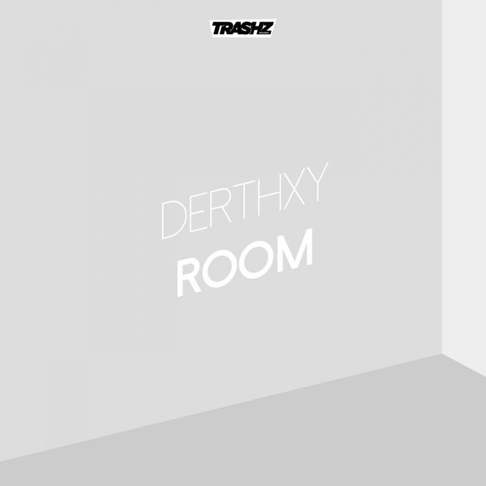 DERTHXY - Room
