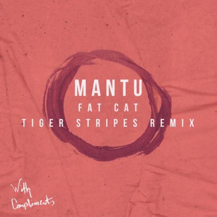 MANTU - Fat Cat