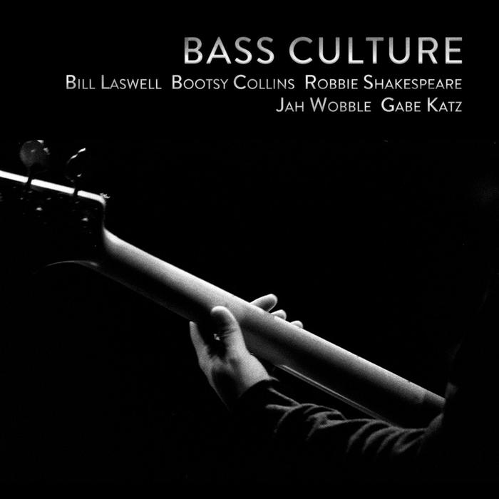 BILL LASWELL - Bass Culture