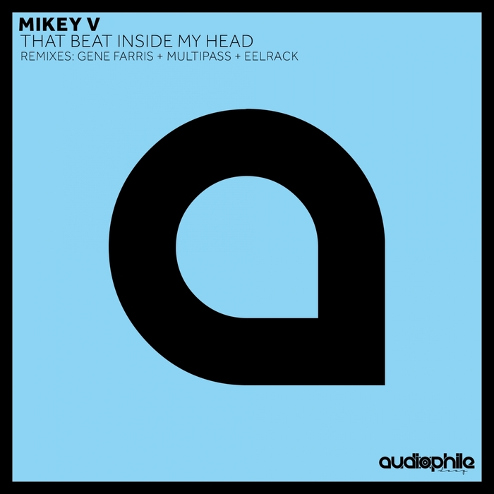 MIKEY V - That Beat Inside My Head