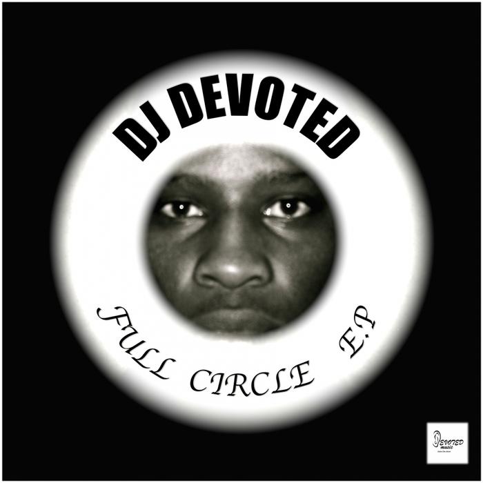 DJ DEVOTED - Full Circle