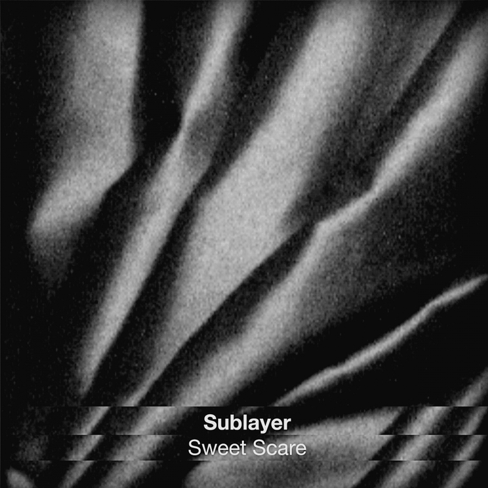 SUBLAYER - Sweet Scare