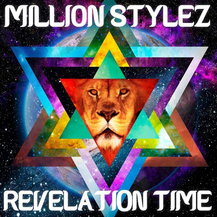 MILLION STYLEZ - Revelation Time