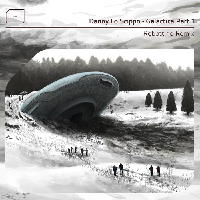 DANNY LO SCIPPO - Galactica Pt 1