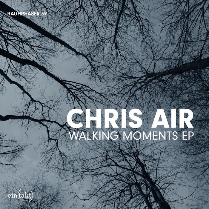 CHRIS AIR - Walking Moments