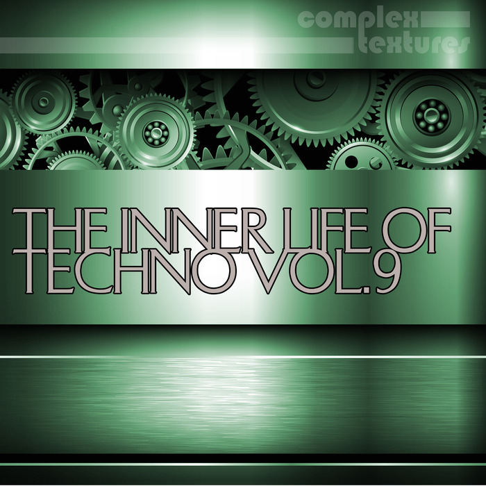 VARIOUS - The Inner Life Of Techno Vol  9
