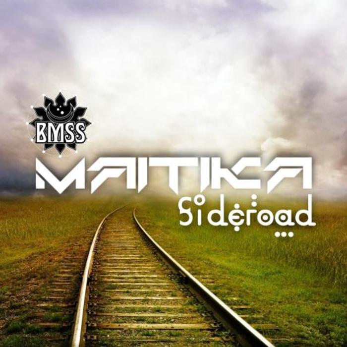 MAITIKA - Sideroad