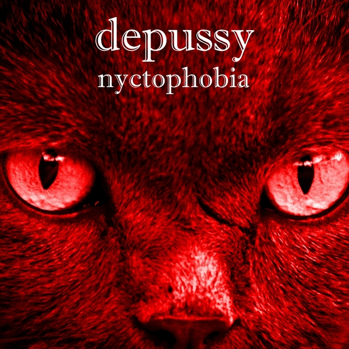 DEPUSSY - Nyctophobia