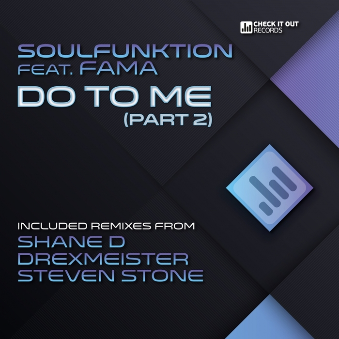 SOULFUNKTION feat FAMA - Do To Me Pt 2