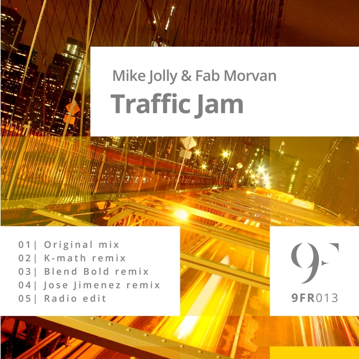 MIKE JOLLY & FAB MORVAN - Traffic Jam