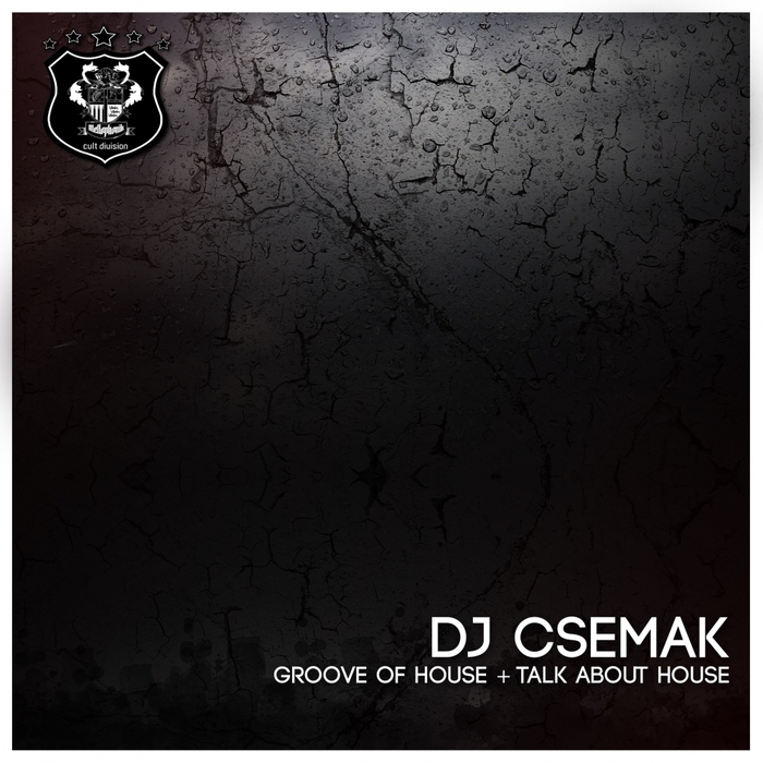 DJ CSEMAK - Groove Of House
