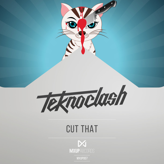 TEKNOCLASH - Cut That