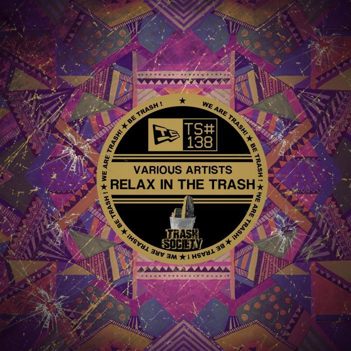 SCHNOR - Relax In The Trash