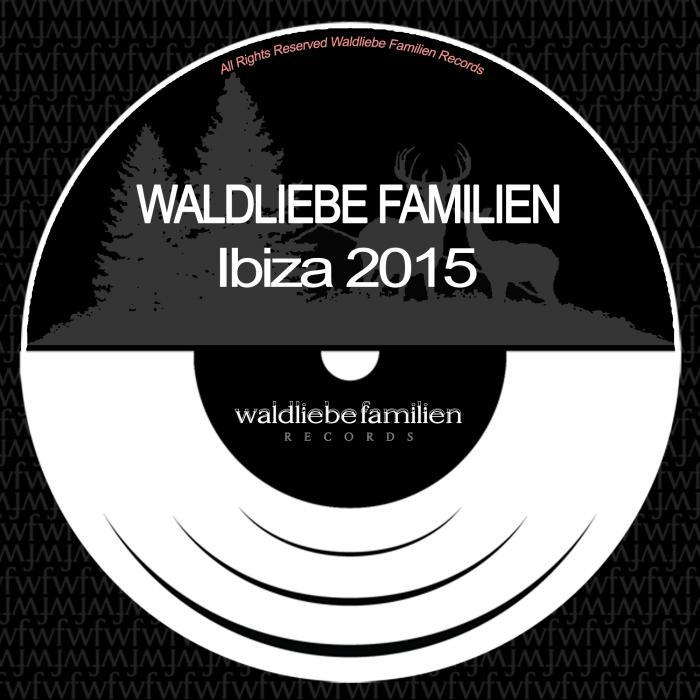 VARIOUS - Waldliebe Familien Ibiza 2015