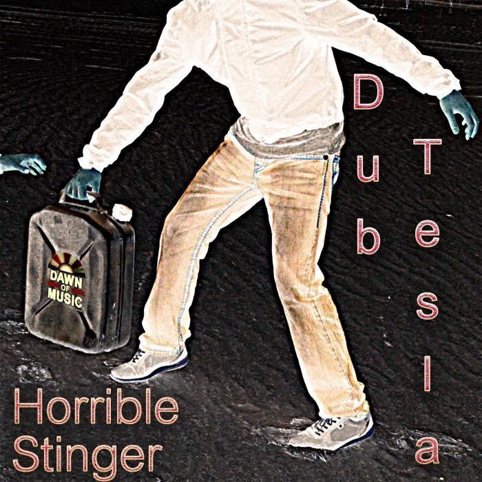 DUB TESLA - Horrible Stinger