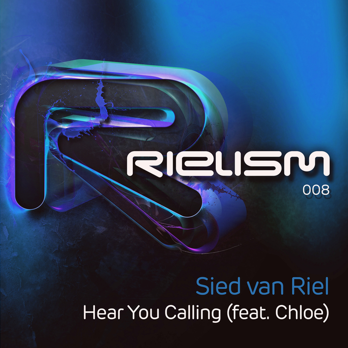SIED VAN RIEL feat CHLOE - Hear You Calling