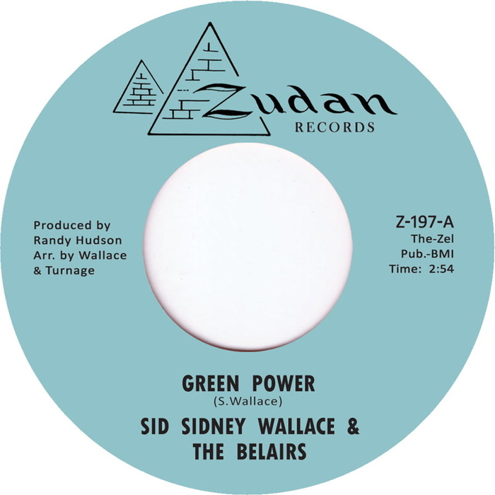 SID SIDNEY WALLACE & THE BELAIRS - Green Power