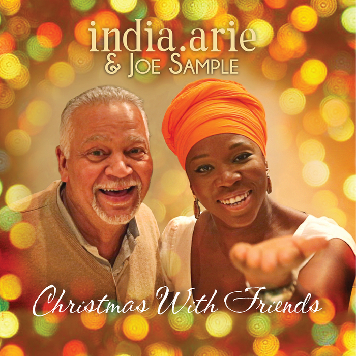 INDIA ARIE & JOE SAMPLE - Christmas With Friends