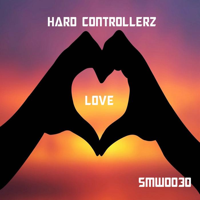 HARD CONTROLLERZ - Love