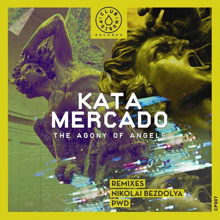 KATA MERCADO - The Agony Of Angels