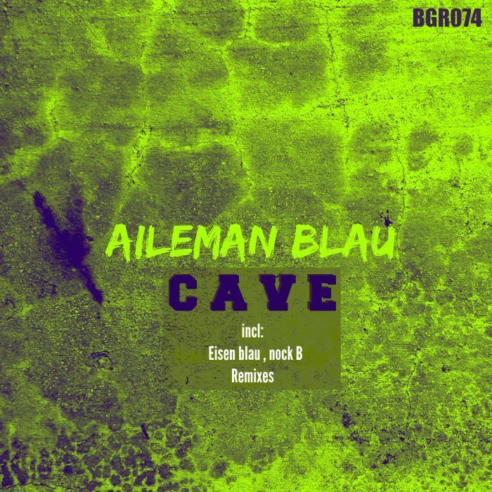 AILEMAN BLAU - Cave