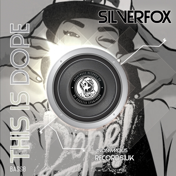 SILVERFOX - This Is Dope