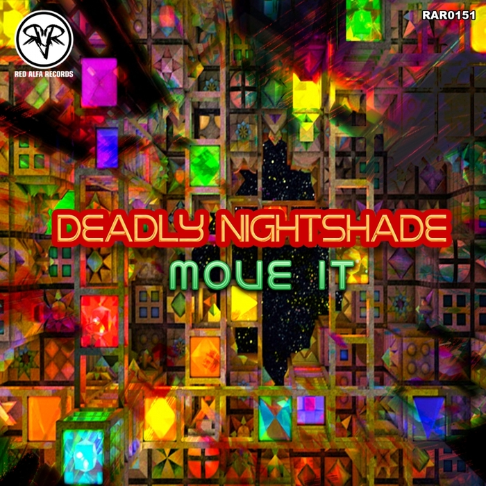 DEADLY NIGHTSHADE - Move It