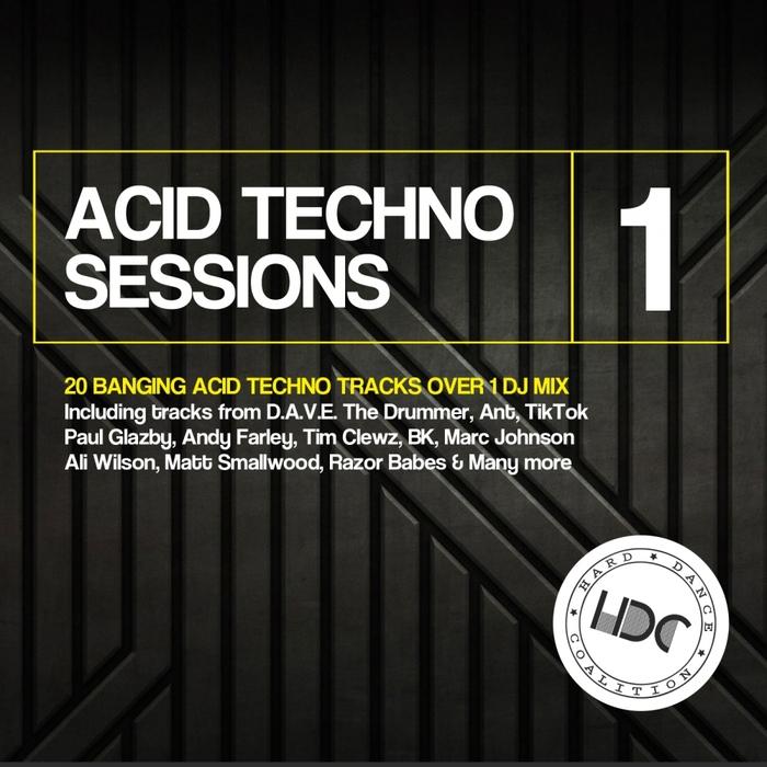 VARIOUS - Acid Techno Sessions Vol 1 (unmixed tracks)