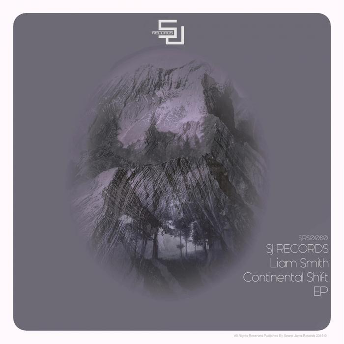 LIAM SMITH - Continental Shift EP