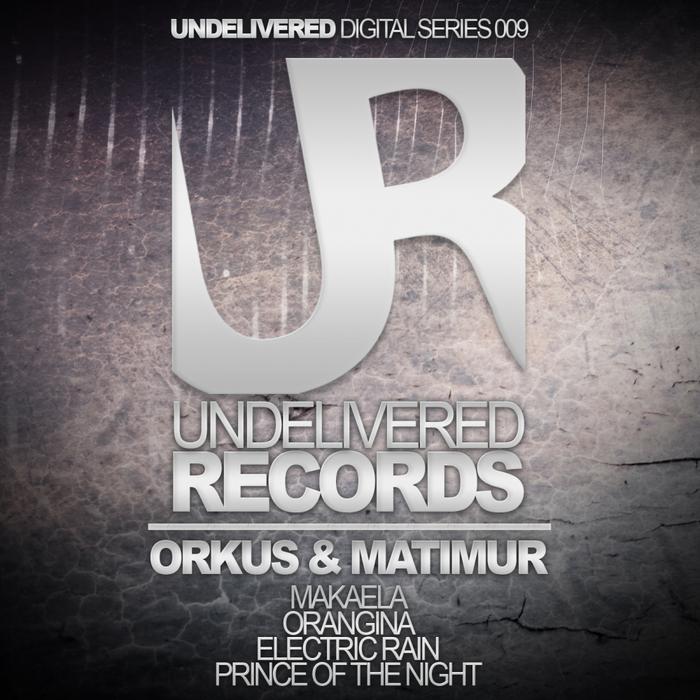 ORKUS & MATIMUR - Undelivered Digital Series 009