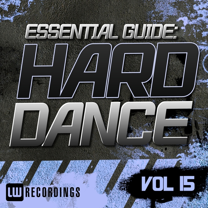 VARIOUS - Essential Guide: Hard Dance Vol 15